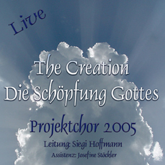 "Projektchor 2005 ""The Creation"""